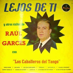 رائول گارسس و گروه شوالیههای تانگو